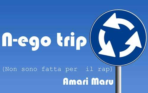 N-ego trip